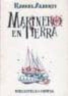 marinero de tierra (3ª ed.)-rafael alberti-9788470300202