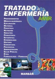 Descargar libro de amazon a kindle TRATADO DE ENFERMERIA AMIR: PROCEDIMIENTOS, MEDICO-QUIRURGICA, EXPLORACION, MATERNAL, PEDIATRICA, NUTRICION, GERIATRIA           SIQUIATRIA, ESTADISTICA, EPIDEMOLOGIA, HISTORIA COMUNITARIA,    PSICO 9788471019202 PDF ePub