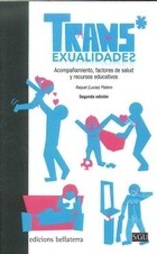Inmaswan.es Trans*exualidades: Acompañamiento, Factores De Salud Y Recursos Educativos (2ª Ed.) Image