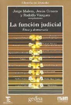 Chapultepecuno.mx La Funcion Judicial: Etica Y Democracia Image