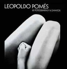 Encuentroelemadrid.es Leopoldo Pomes: 95 Fotografias Y 6 Zapatos Image