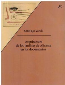 Bottegadelbocconotto.it Arquitectura De Los Jardines De Alicante En Los Documentos Image