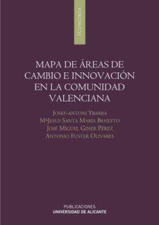 mapa de areas de cambio e innovacion en la comunidad valenciana-josep antoni ybarra perez-9788479089702