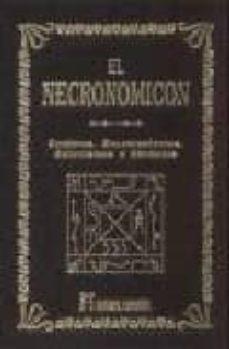 Srazceskychbohemu.cz El Necronomicon: Conjuros, Encantamientos, Exorcismos Y Formulas Image
