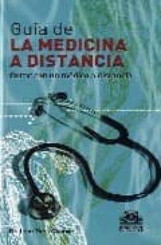 Pdf descargar libros electrónicos torrent GUIA DE LA MEDICINA A DISTANCIA (TOMO 2) 9788480199902 (Literatura española) FB2