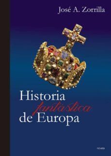 historia fantastica de europa-jose a. zorrilla-9788481989502