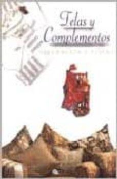 Libros gratis para descargar en línea para leer TELAS Y COMPLEMENTOS DECORACION Y DISEÑO FB2 PDF de