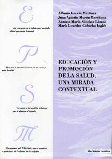 Búsqueda gratuita de descarga de libros electrónicos EDUCACION Y PROMOCION DE LA SALUD: UNA MIRADA CONTEXTUAL