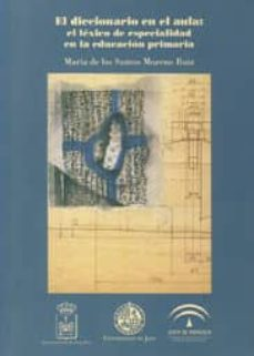 Inmaswan.es El Diccionario En El Aula: El Lexico De Especialidad En La Educac Ion Primaria (Incluye Cd-rom) Image
