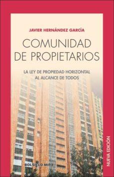 comunidad de propietarios. la ley de propiedad horizontal al alca nce de todos-javier hernandez garcia-9788484654902