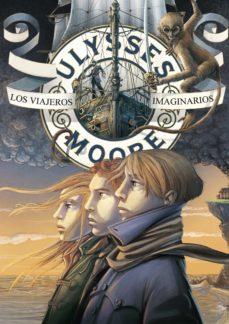 los viajeros imaginarios (serie ulysses moore 12) (ebook)-pierdomenico baccalario-9788490432402