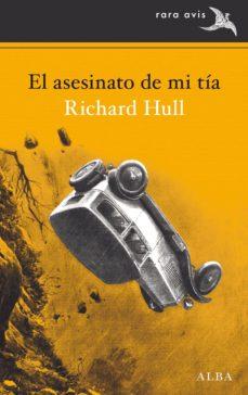 el asesinato de mi tía (ebook)-richard hull-9788490654002