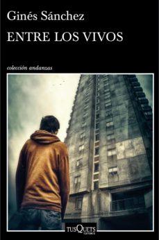 entre los vivos (ebook)-gines sanchez-9788490661802