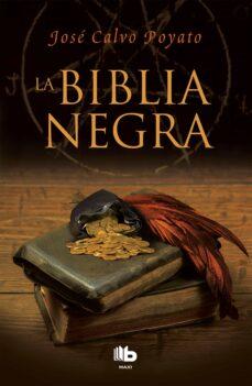 Descarga gratuita de libros sobre electrónica. LA BIBLIA NEGRA de JOSE CALVO POYATO 9788490704202 (Spanish Edition)