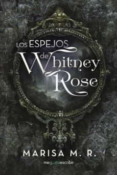 Descargar ebooks ipad uk (I.B.D.) LOS ESPEJOS DE WHITNEY ROSE