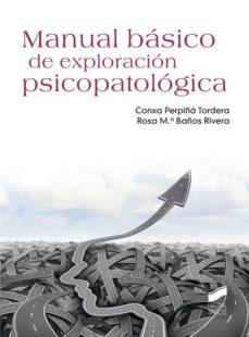 Descargar MANUAL BASICO DE EXPLORACION PSICOPATOLOGICA gratis pdf - leer online