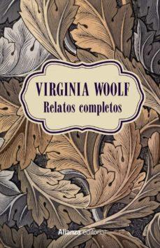 relatos completos-virginia woolf-9788491813002