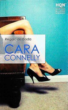 REGALO DE BODA - CARA CONNELLY | Triangledh.org