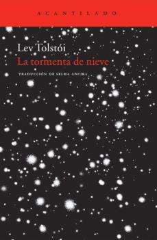 Descargador de libros de Google gratis en línea LA TORMENTA DE NIEVE de LEON TOLSTOI 9788492649402 (Literatura española)