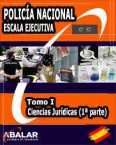 Inmaswan.es Policia Nacional Escala Ejecutiva Tomo 1: Ciencias Juridicas I Image