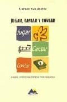 jugar, cantar y contar: juegos y canciones para los mas pequeños (incluye cd)-9788493184902