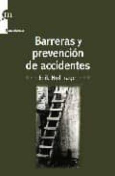 Descargando google books como pdf BARRERAS Y PREVENCION DE ACCIDENTES 9788493711702