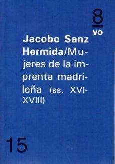 Inmaswan.es Mujeres En La Imprenta Madrileña (Siglos Xvi-xviii) Image
