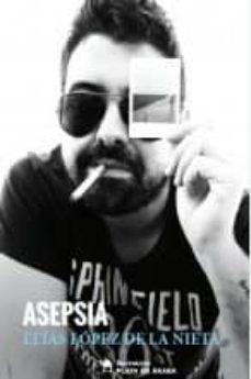 ASEPSIA - ELIAS LOPEZ DE LA NIETA   Adahalicante.org