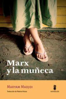Descargar libros de texto japoneses. MARX Y LA MUÑECA MOBI PDB PDF de MARYAM MADJIDI