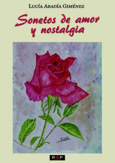 SONETOS DE AMOR Y NOSTALGIA - LUCIA ABADIA GIMENEZ | Adahalicante.org