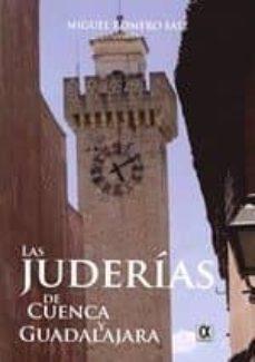 las juderias de cuenca y guadalajara-miguel romero saiz-9788495414502