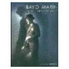 Valentifaineros20015.es Bayo Marin. Entre Luces Y Sombras Image
