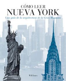 como leer nueva york-will jones-9788496669802