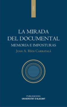 la mirada del documental (ebook)-juan antonio rios carratala-9788497174602