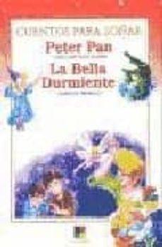 Permacultivo.es Peter Pan; La Bella Durmiente (Cuentos Para Soñar) Image