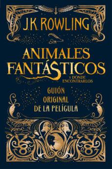 Debatecd.mx Animales Fantasticos Y Donde Encontrarlos (Guión Original De La Pelicula) Image