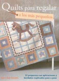 quilts para regalar a los mas pequeños-barri sue gaudet-9788498742602