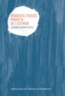 Permacultivo.es Francesc D Assis, Profeta De L Extrem Image