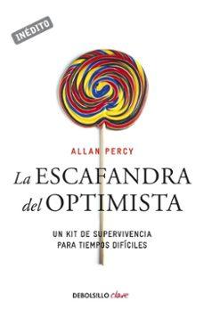 la escafandra del optimista: un kit de supervivencia para tiempos dificiles-allan percy-9788499081502
