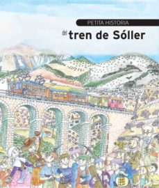 petita historia del tren de soller-sebastia bennasar i llobera-9788499792002