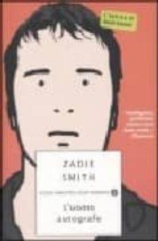 l uomo autografo-zadie smith-9788804527602