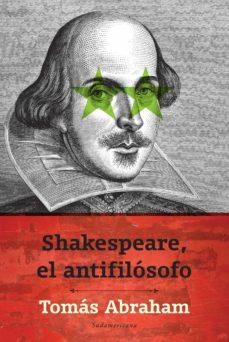 shakespeare, el antifilósofo (ebook)-9789500748902