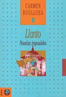 Encuentroelemadrid.es Llanto: Novelas Imposibles Image
