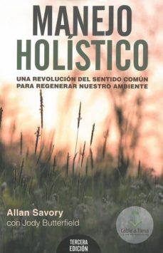 Noticiastoday.es Manejo Holistico: Una Revolucion Del Sentido Comun Para Regenerar Nuestro Ambiente Image