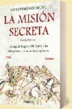 Noticiastoday.es La Mision Secreta: La Saga De Roger De Flor Junto A Los Almogavar Y Los Misterios Templarios Image