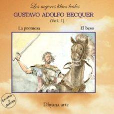 Valentifaineros20015.es Gustavo Adolfo Becquer Vol. 1: La Promesa ; El Beso (Los Mejores Libros Leidos) (1 Cd-audio) Image