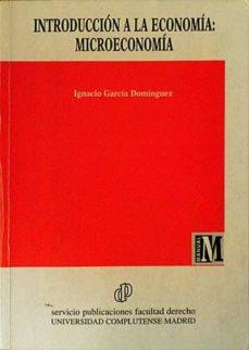 INTRODUCCIÓN A LA ECONOMÍA: MICROECONOMIA - IGNACIO GARCÍA DOMINGUEZ | Adahalicante.org