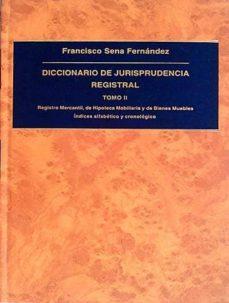 Permacultivo.es Diccionario De Jurisprudencia Registral. Tomo Ii Image