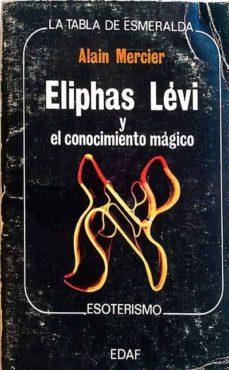 Permacultivo.es Eliphas Lévi Y El Conocimiento Mágico Image