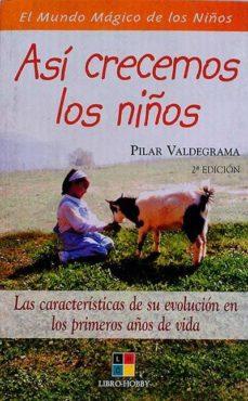 ASÍ CRECEMOS LOS NIÑOS - PILAR, VALDEGRAMA | Adahalicante.org